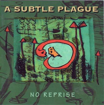 No+Reprise+A+Subtle+Plague